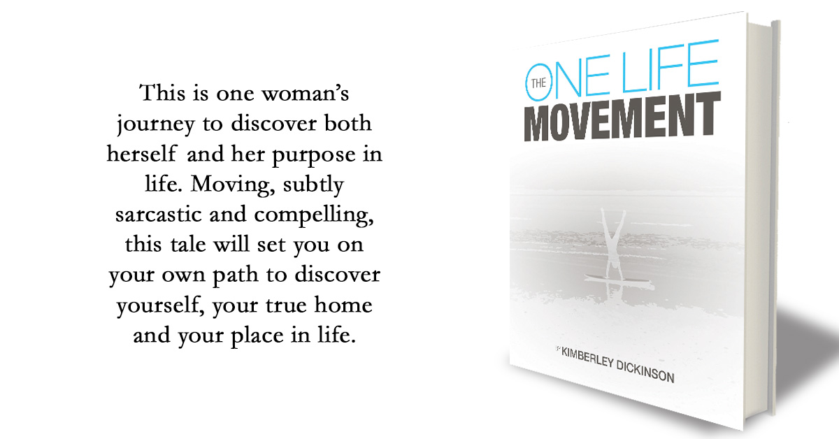 The one life movement (Kimberley Dickinson)